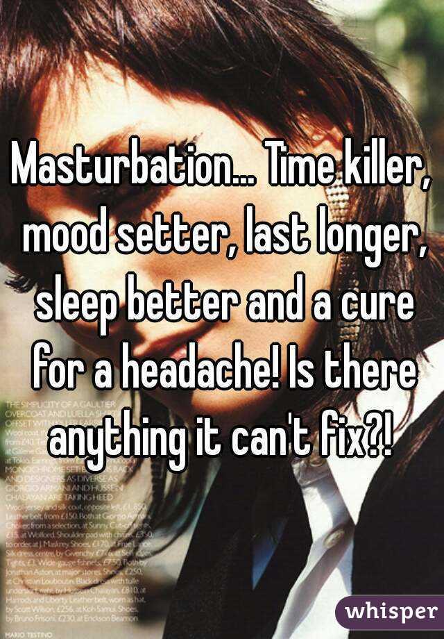 Headache when i masturbate