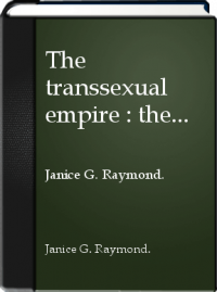 Zils M. reccomend Janice raymonds transsexual empire